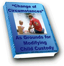 CHANGE OF CIRCUMSTANCES AS GROUNDS TO MODIFY CUSTODY