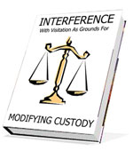 INTERFERENCE WITH VISITATION AS GROUNDS FOR MODIFYING CUSTODY